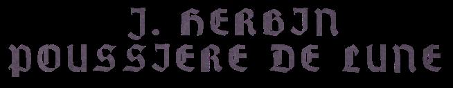J. Herbin Poussiere de Lune nazwa